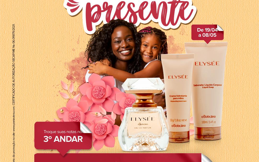 Prataviera Shopping sorteia 15 kits O Boticário, em promoção de Dia das Mães