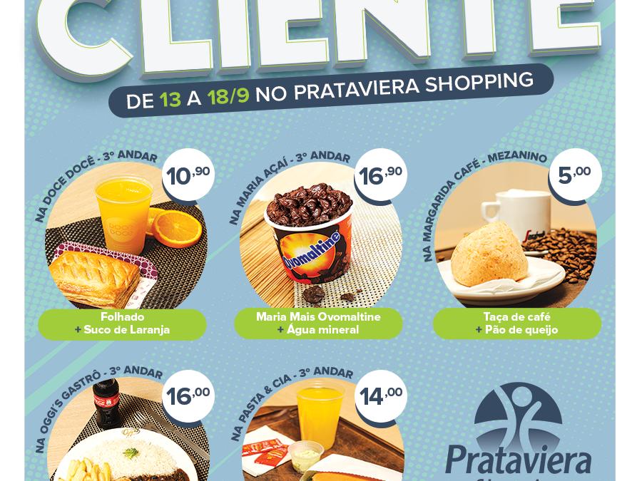Prataviera Shopping promove Semana do Cliente